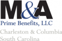 M & A Prime Benefits, LLC - The employee benefits broker and group health insurance advisor in Charleston
